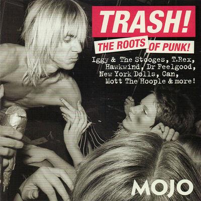 Mojo Trash! : [The roots of punk].
