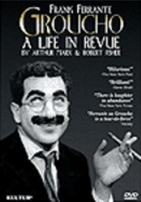 Groucho : a life in revue