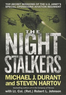 Night Stalkers : top secret missions of the U.S. Army's Special Operations Aviation Regiment