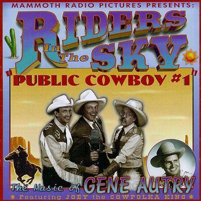 Public cowboy #1 the music of Gene Autry