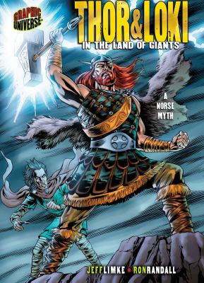 Thor and Loki : in the land of giants : a Norse myth