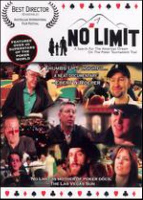 No limit : a search for the American dream on the poker tournament trail