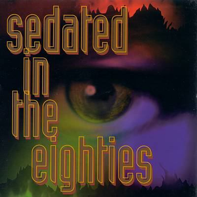 Sedated in the eighties