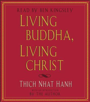 Living Buddha, living Christ (AUDIOBOOK)