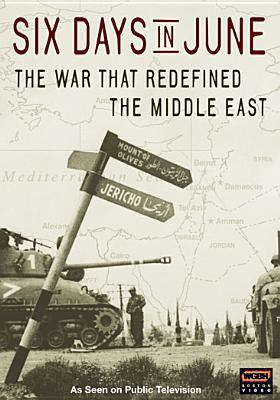 Six days in June : the war that redefined the Middle East