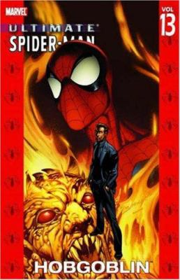 Ultimate Spider-Man. [Vol. 13] : Hobgoblin