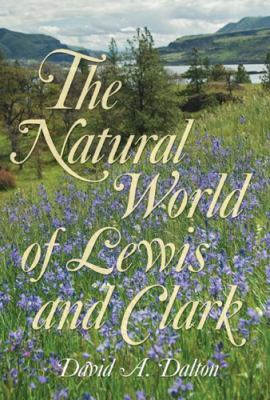 Natural world of Lewis and Clark
