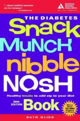 Diabetes snack, munch, nibble, nosh book