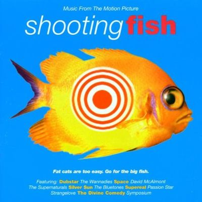 Shooting fish : music from the motion picture