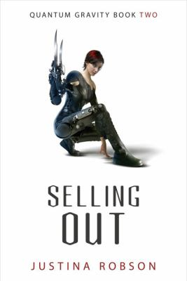 Selling Out  (Quantum Gravity Book Two)