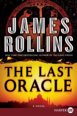 Last oracle : a Sigma Force novel (LARGE PRINT)