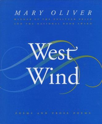 West wind : poems and prose poems