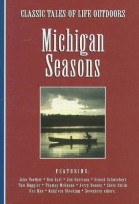 Michigan seasons : classic tales of life outdoors