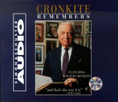 Cronkite remembers (AUDIOBOOK)