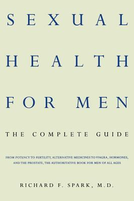 Sexual health for men : the complete guide