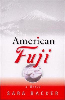 American Fuji : a novel