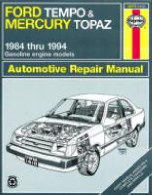 Ford Tempo and Mercury Topaz automotive repair manual