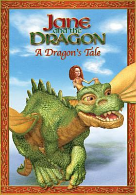 Jane and the Dragon. A dragon's tale