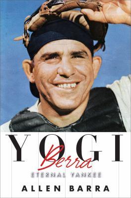 Yogi Berra : eternal Yankee
