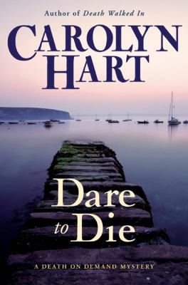 Dare to die : a Death on Demand mystery