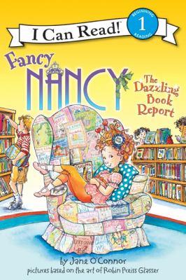 Fancy Nancy. The dazzling book report