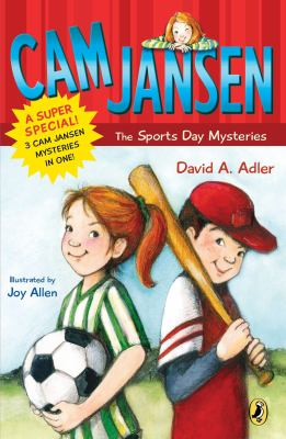 Cam Jansen, the Sports Day mysteries : a super special