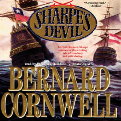 Sharpe's devil : [Richard Sharpe and the emperor, 1820-1821] (AUDIOBOOK)