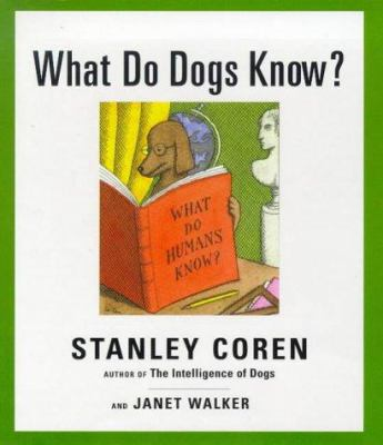 What do dogs know?