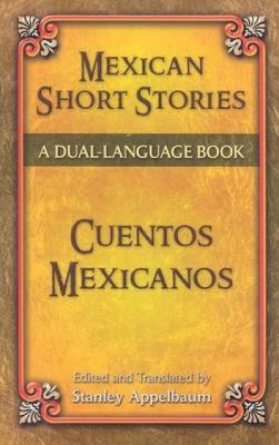 Mexican short stories = Cuentos mexicanos