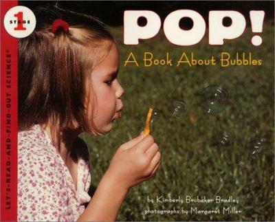 Pop! : a book about bubbles
