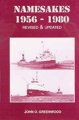 Namesakes 1956-1980 : [a quarter century photostory of Great Lakes ships and the sequel to Namesakes 1930-1955]