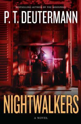 Nightwalkers : [a novel]