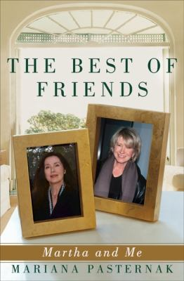 The best of friends : Martha and me