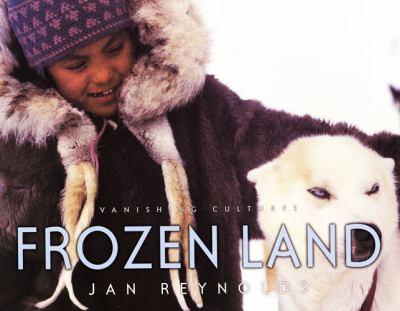 Frozen land : vanishing cultures