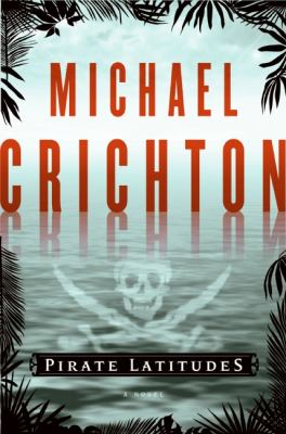 Pirate latitudes : a novel