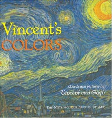 Vincent's colors / Words And Pictures by Vincent Van Gogh
