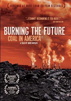 Burning the future : coal in America