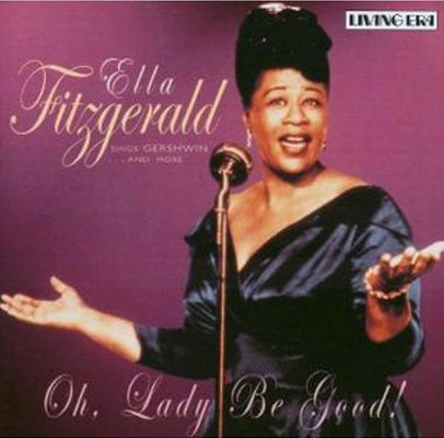 Oh, lady, be good! : best of the Gershwin songbook