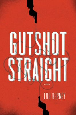 Gutshot straight : [a novel]