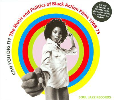 Can you dig it? : the music and politics of Black action films, 1968-75.