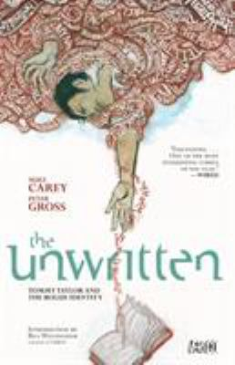 The unwritten [1] : Tommy Taylor and the bogus identity
