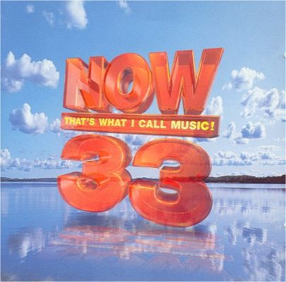 Now 33! that's what I call music.