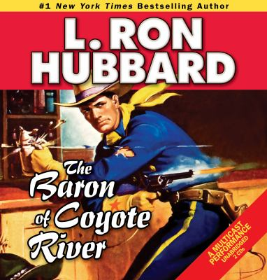 The baron of the Coyote River (AUDIOBOOK)