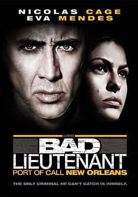 The Bad lieutenant : port of call New Orleans