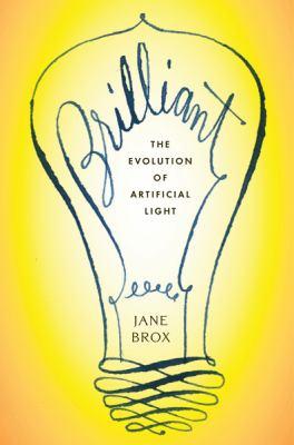 Brilliant : the evolution of artificial light