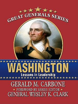 Washington : lessons in leadership (LARGE PRINT)