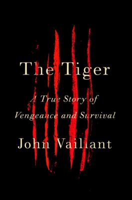The tiger : a true story of vengeance and survival