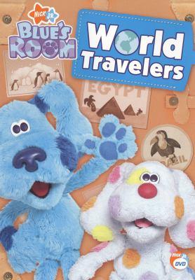 Blue's room. World travelers