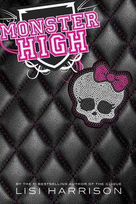 Monster High : a novel