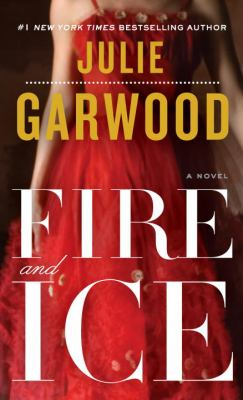 Fire and ice : a novel